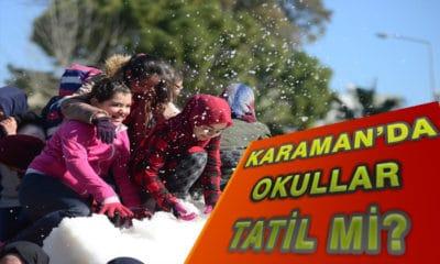 Karaman'da Okullar Tatil mi?