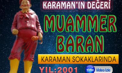 Karaman'lı Muammer BARAN Yıl 2001 Video