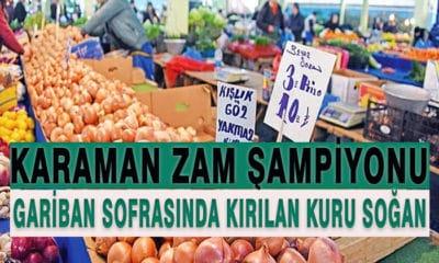 """Karaman'da Zam Şampiyonu """"Gariban Sofrasında Kırılan Kuru Soğan"""""""