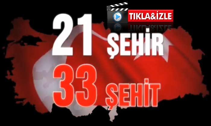 21 Şehir 33 Şehit Video İzle