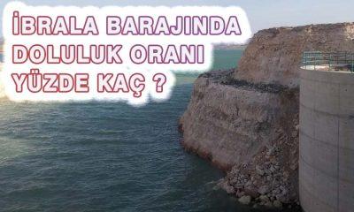 İbrala Barajında ve Diğer Barajlarımızda Ne Kadar Su Var?