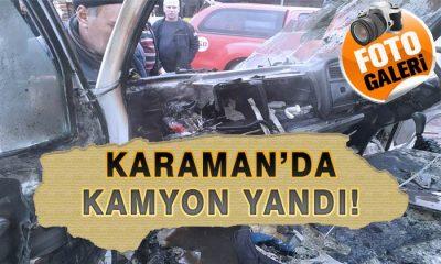 Karaman'da Kamyonet Yandı!