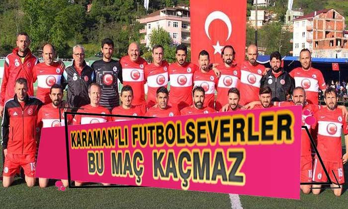 Karaman'lı FutbolSeverler Bu Maç Kaçmaz