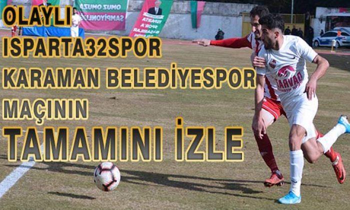 Olaylı Karaman Belediyespor-32Ispartaspor Maçının TAMAMINI izle