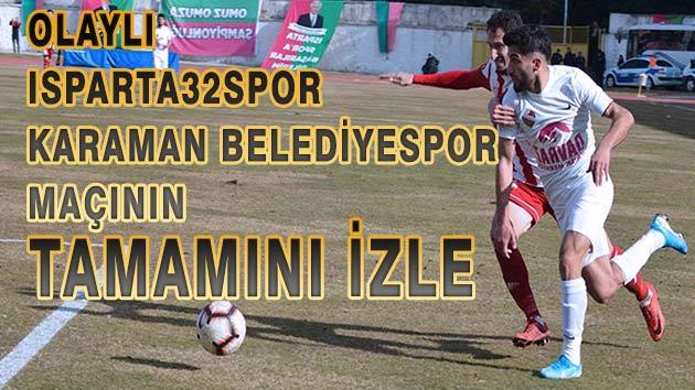 Olaylı Karaman Belediyespor 32Ispartaspor Maçını izle