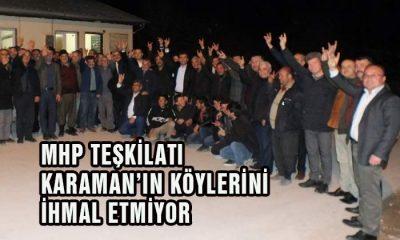 MHP Teşkilatı Karaman'ın Köylerini İhmal Etmiyor