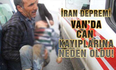 İran'da ki Depremde Van'da Vatandaşlarımız Hayatını Kaybetti