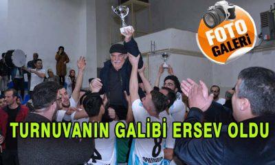 Turnuvada Şampiyon ERSEV Oldu