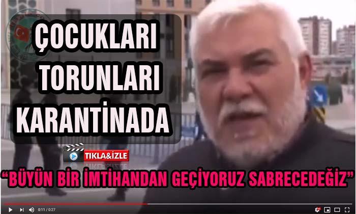 Konya'da Çocukları ve Torunları Karantinada