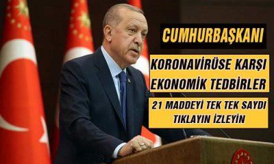 Cumhurbaşkanı Korona için Ekonomik Tedbirleri Açıkladı