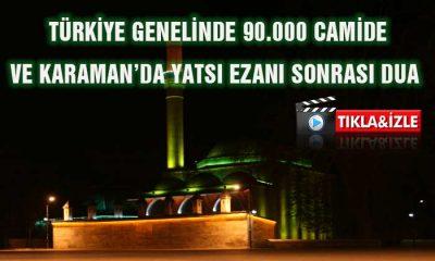 Karaman ve Türkiye'de Yatsı Ezanı Sonrası Dua Sesleri