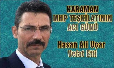 Karaman MHP Teşkilatının Acı Günü