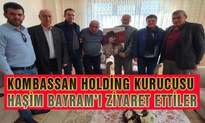 Kombassan Kurusucusu Haşim Bayram'ı Ziyaret Ettiler