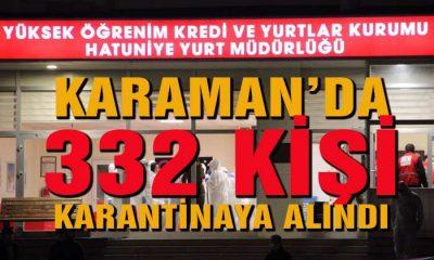 Karaman'da 322 Kişi Karantinaya Alındı