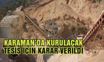 Karaman'da Kurulacak Tesis İçin Karar Verildi