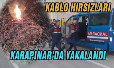 Kablo Hırsızları Karapınar'da Suçüstü Yakalandı!
