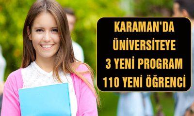 Karaman'da Üniversiteye 3 Yeni Bölüm 110 Yeni Öğrenci