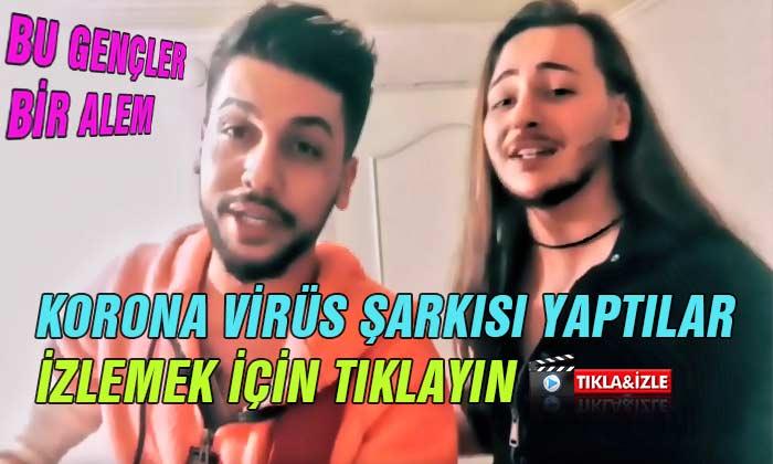 Gençler Korona Virüs Şarkısı Yaptılar
