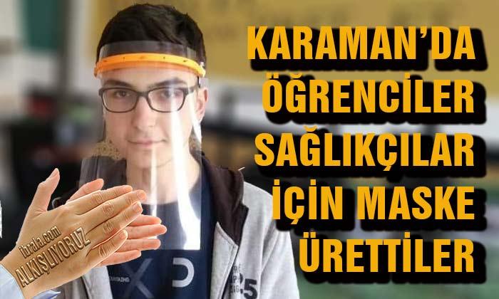 Karaman'da Öğrenciler Sağlıkçılar İçin Maske Ürettiler
