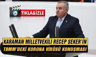 Milletvekili Recep ŞEKER'in TBMM Konuşması
