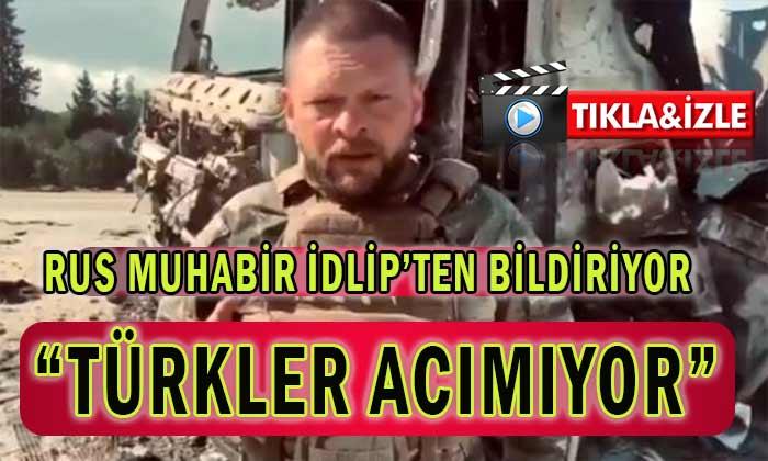 """Rus Muhabir """"TÜRKLER ACIMIYOR"""""""