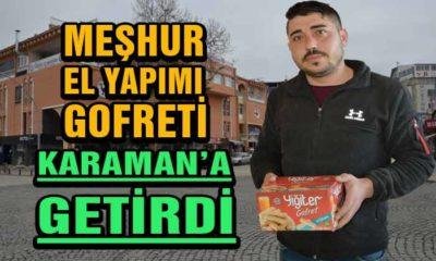 Meşhur El Yapımı Gofreti Karaman'a Getirdi