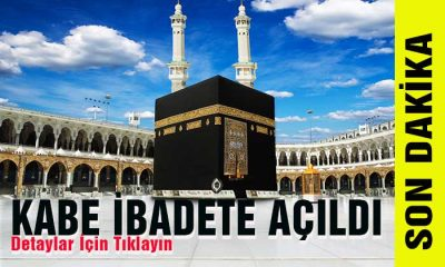 Müslümanları Sevindiren Haber! Kabe İbadete Açıldı