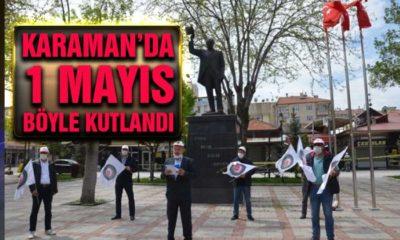 Karaman'da İşçi Bayramı Böyle Kutlandı