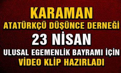 Karaman ADD 23 Nisan İçin Video Klip Hazırladı