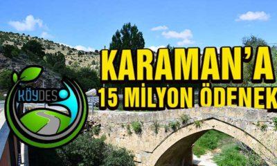 Karaman'a Köyler İçin 15 Milyon Ödenek