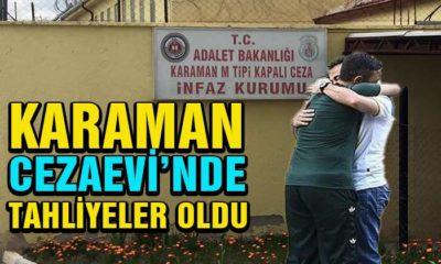 Karaman'da Tahliyeler Gerçekleşti