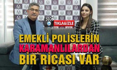 Emekli Polislerin Karamanlılardan Bir Ricası Var
