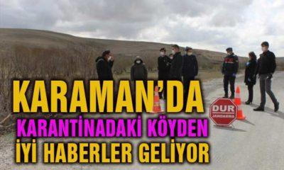 Karaman'da Karantinadaki Köyden İyi Haberler Geliyor