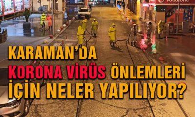 Karaman'da Korona Önlemleri İçin Neler Yapılıyor?