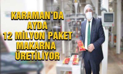 Karaman'da Ayda 12 Milyon Paket Makarna Üretiliyor