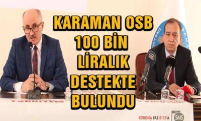 Karaman OSB 100 Bin Liralık Destekte Bulundu