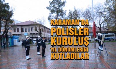 Karaman'da Polisler Kuruluş Yıl Dönümlerini Kutladılar