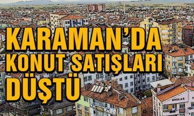 Karaman'da Konut Satışları Düştü