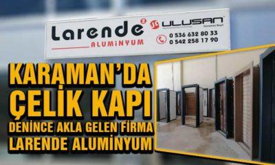 Karaman'da Çelik Kapı Denince Akla Gelen Firma Larende Çelik Kapı