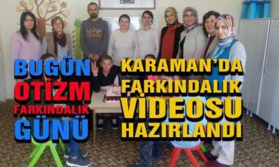 Karaman'da OTİZM Farkındalık Videosu Hazırlandı