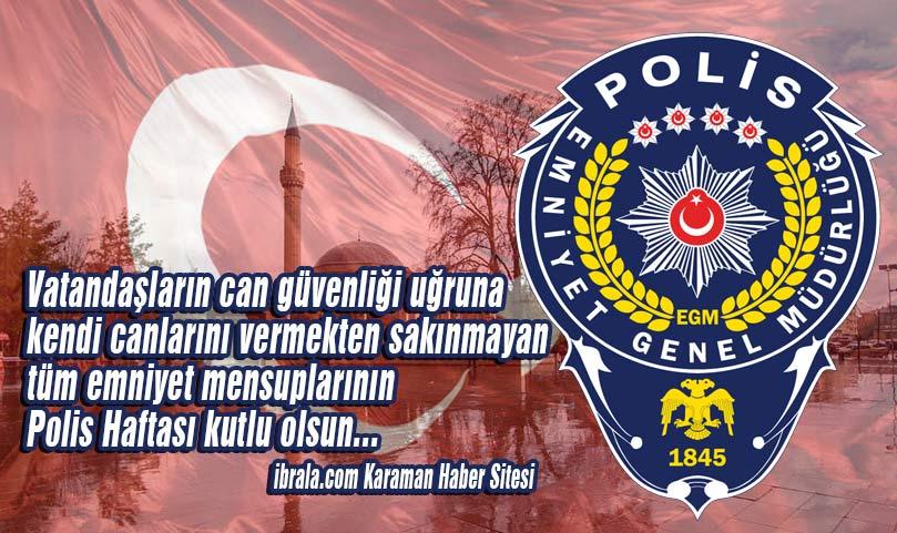 Polislerimize Minnettarız! Haftanız Kutlu Olsun