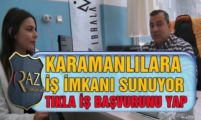 Karamanlılara İş İmkanı Sunuyor