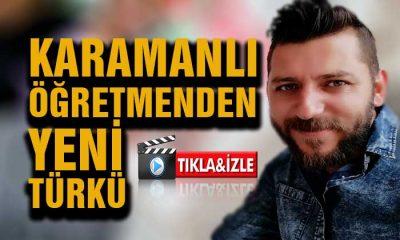 Karamanlı Öğretmenden Yeni Türkü