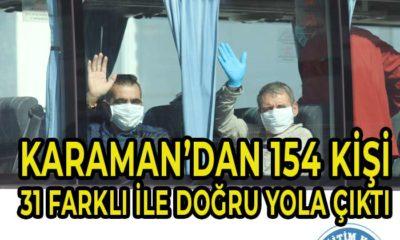 Karaman'dan 31 Farklı İle Doğru Yola Çıktılar