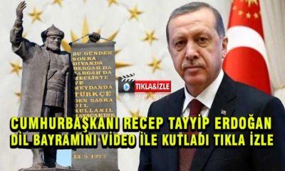 Cumhurbaşkanı Dil Bayramını Video ile Kutladı Tıkla İzle