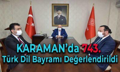 Karaman'da 743. Türk Dil Bayramı Değerlendirildi
