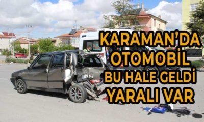 Karaman'da Otomobil Bu Hale Geldi Yaralı Var