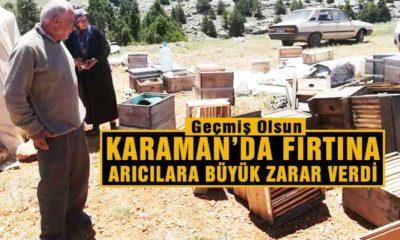Karaman'da Fırtına Arıcılara Büyük Zarar Verdi!