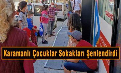 Karamanlı Çocuklar Sokakları Şenlendirdi