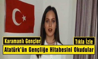 Karamanlı Gençler Atatürk'ün Gençliğe Hitabesini Okudular